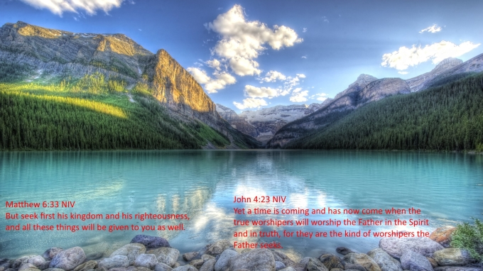Matthew 6-33 John 4-23 06-27-2020