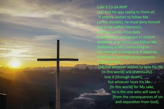 Luke 9 23 24 07-14-2020