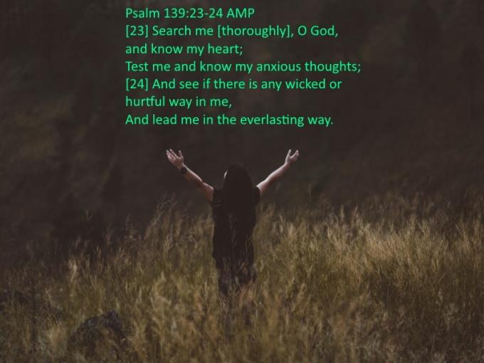 Psalms 139 23 24 07-11-2020