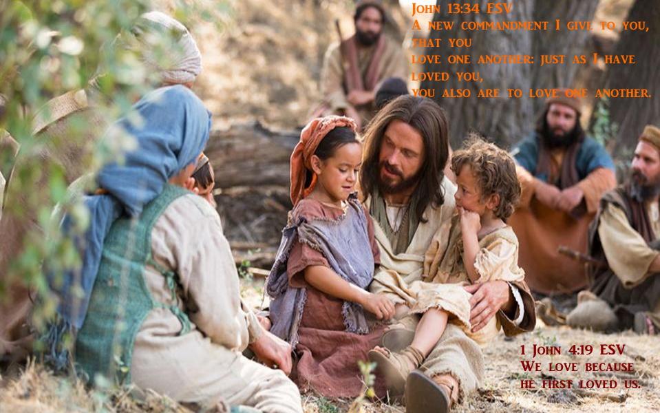 John 13 34 - 1 John 4 19 11-15-2020