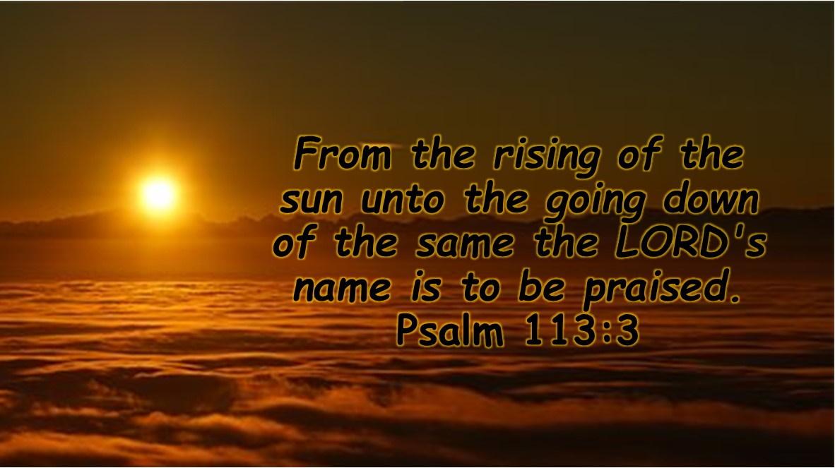 Psalms 113 3 11-04-2020